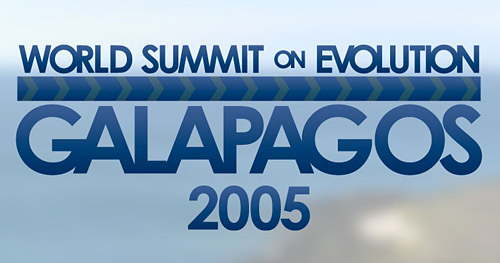 World Summit on Evolution : Galapogos 2005
