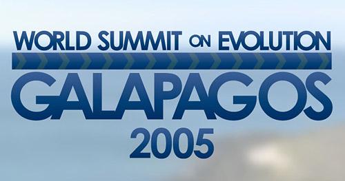 World Summit on Evolution : Galapogos 2005