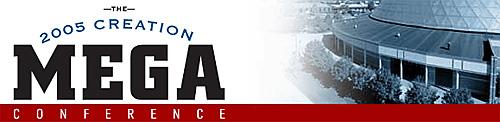 2005 Creation Mega Conference banner