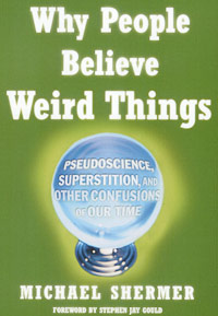 Why People Believe Weird Things, cover