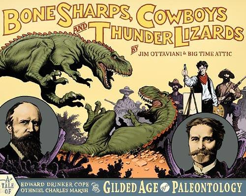 Ottaviani's Bone Sharps, Cowboys, and Thunder Lizards (cover)