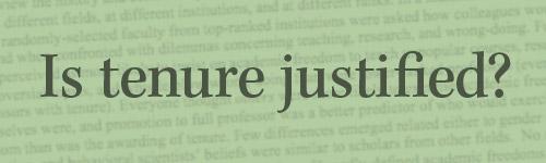 Is tenure justified?