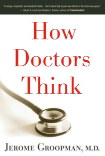 How Doctors Think (cover)