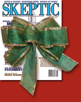 Skeptic magazine wrapped with a bow