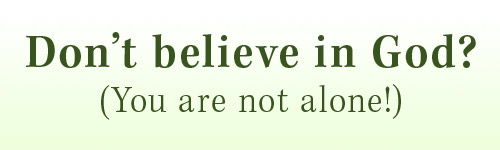 Don't Believe in God? banner