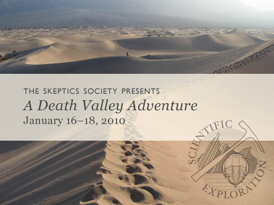 The Skeptics Society Presents A Death Valley Adventure January 16-18, 2010 (Kelso Dunes photo by Gingi Yee)