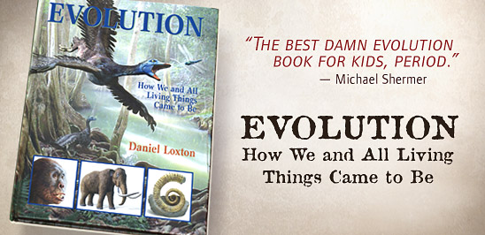 Evolution: How We and All Living Things Came to Be (a new book at skeptic.com)
