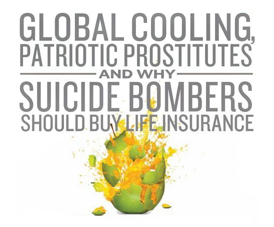 SuperFreakonomics: Global Cooling, Patriotic Prostitutes and Why Suicide Bombers Should Buy Life Insurance (detail of cover)