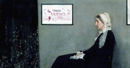 Whistler's Mother modified for Mother's Day
