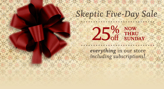 Skeptic 5-day sale on now!