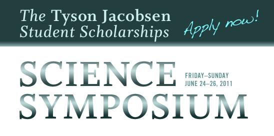The Tyson Jacobson Science Symposium Student Scholarships