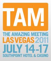The Amaz!ng Meeting 9: July 14-17, Las Vegas, Southpoint Hotel and Casino