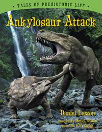 Ankylosaur Attack, by Daniel Loxton (book cover)