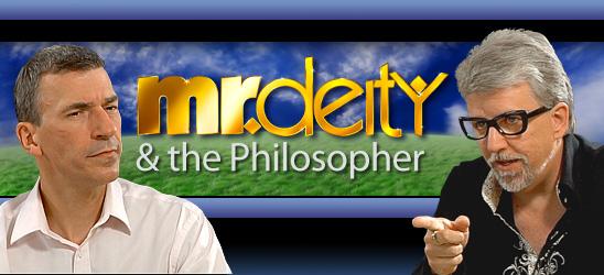 Mr. Deity and the Philosopher