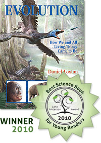 Evolution honored as the 2010 Best Canadian Science Book fro Young Readers