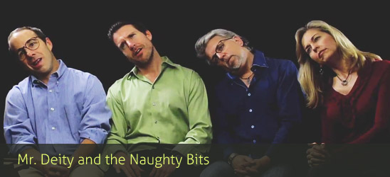 Mr. Deity and the Naughty Bits