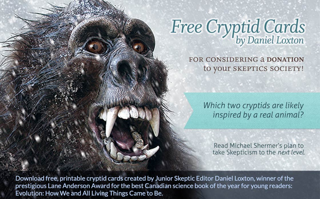 Download free cryptid cards just for considering a donation to your Skeptics Society