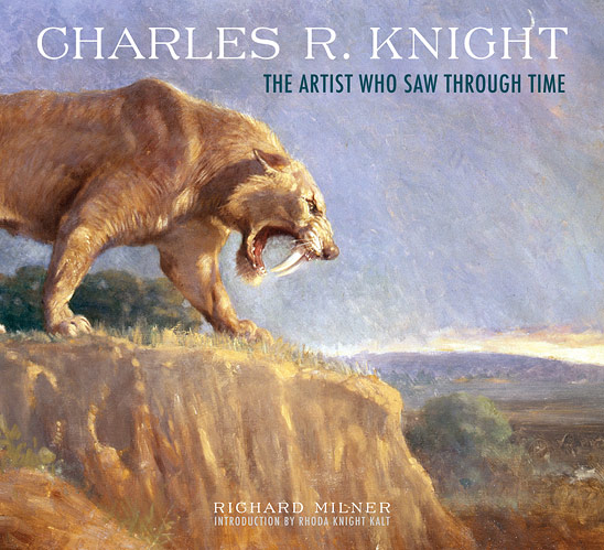 Charles R. Knight: The Artist Who Saw Through Time (book cover)