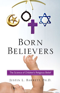 Born Believers: The Science of Children's Religious Belief (book cover)