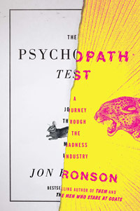 The Psychopath Test: A Journey Through the Madness Industry (book cover)