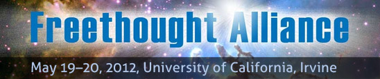 Orange Country Freethought Alliance. Annual Conference: May 19-20, 2102