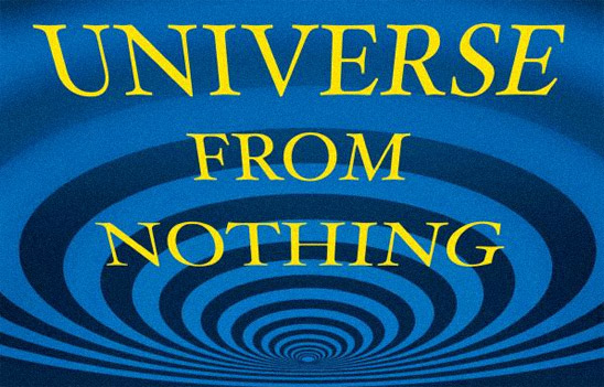 A Universe from Nothing: Why There Is Something Rather than Nothing (book cover detail)