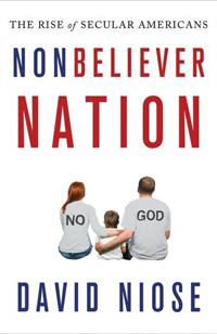 Nonbeliever Nation: The Rise of Secular Americans (book cover)