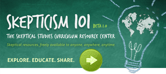 Announcing Skepticism 101: The Skeptical Studies Curriculum Resource Center