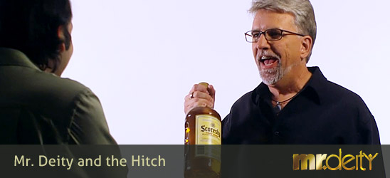Mr. Deity and the Hitch