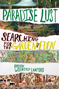 Paradise Lust: Searching for the Garden of Eden (book cover)