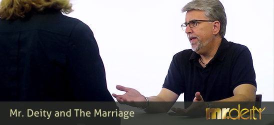 Mr. Deity and The Marriage
