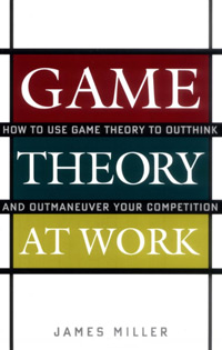 Game Theory at Work (book cover)