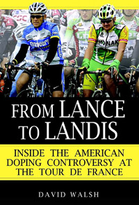 From Lance to Landis: Inside the American Doping Controversy at the Tour de France (book cover)