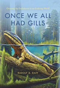 Once We All Had Gills: Growing Up Evolutionist in an Evolving World (book cover)