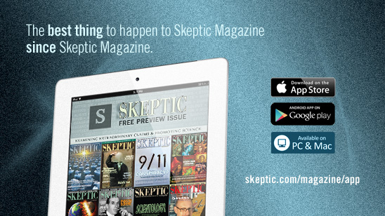 The Best Thing to Happen to Skeptic Magazine Since Skeptic Magazine.