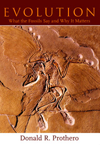 Evolution: What the Fossils Say and Why it Matters, by Donald Prothero (book cover)