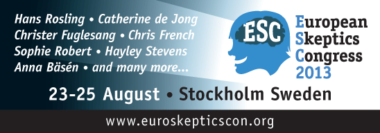 European Skeptics Congress in Stockholm, Sweden, August 23-25, 2013