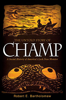 The Untold Story of Champ: A Social History of America's Loch Ness Monster (book cover)