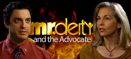 Mr. Deity and the Advocate