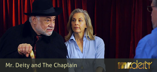 Mr. Deity and The Chaplain