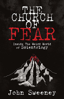 The Church of Fear: Inside The Weird World of Scientology (book cover)