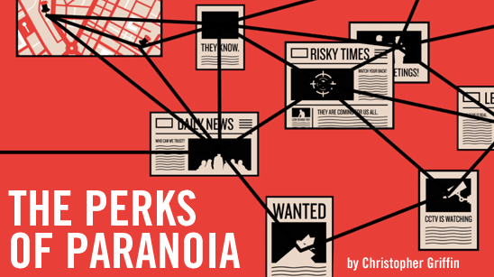 The Perks of Paranoia, by Christopher Griffin