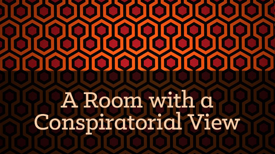 A Room with a Conspiratorial View (text on movie poster background texture)
