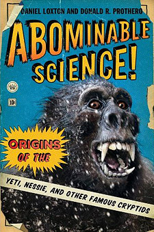 Abominable Science! Origins of the Yeti, Nessie, and Other Famous Cryptids (book cover)
