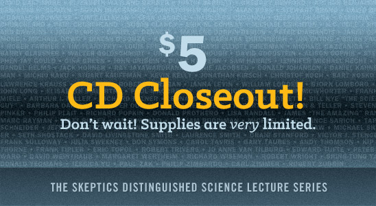 Lecture CD Closeout Sale. $5 each while supplies last. Very limited quantities. Buy now!
