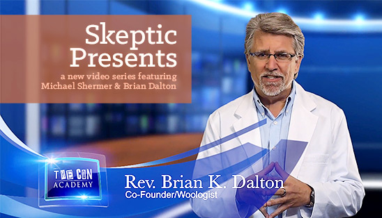 Skeptic Presents: a new series of videos featuring Michael Shermer and Brian Dalton
