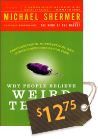 Why People Believe Weird Things: Pseudoscience, Superstition, and Other Confusions of Our Time (cover)