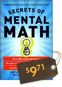 Secrets of Mental Math: The Mathemagician's Guide to Lightning Calculation and Amazing Math Tricks (cover)