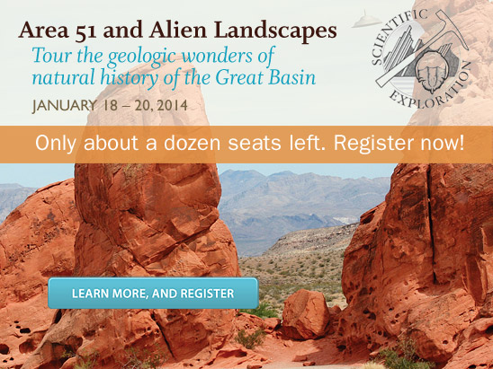 Area 51 and Alien landscapes: January . Only about a dozen seats left. Register now!