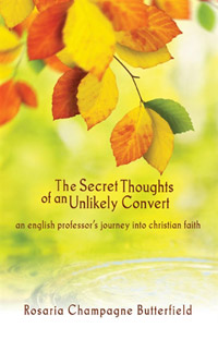 The Secret Thoughts of an Unlikely Convert: An English Professor's Journey into Christian Faith (cover)